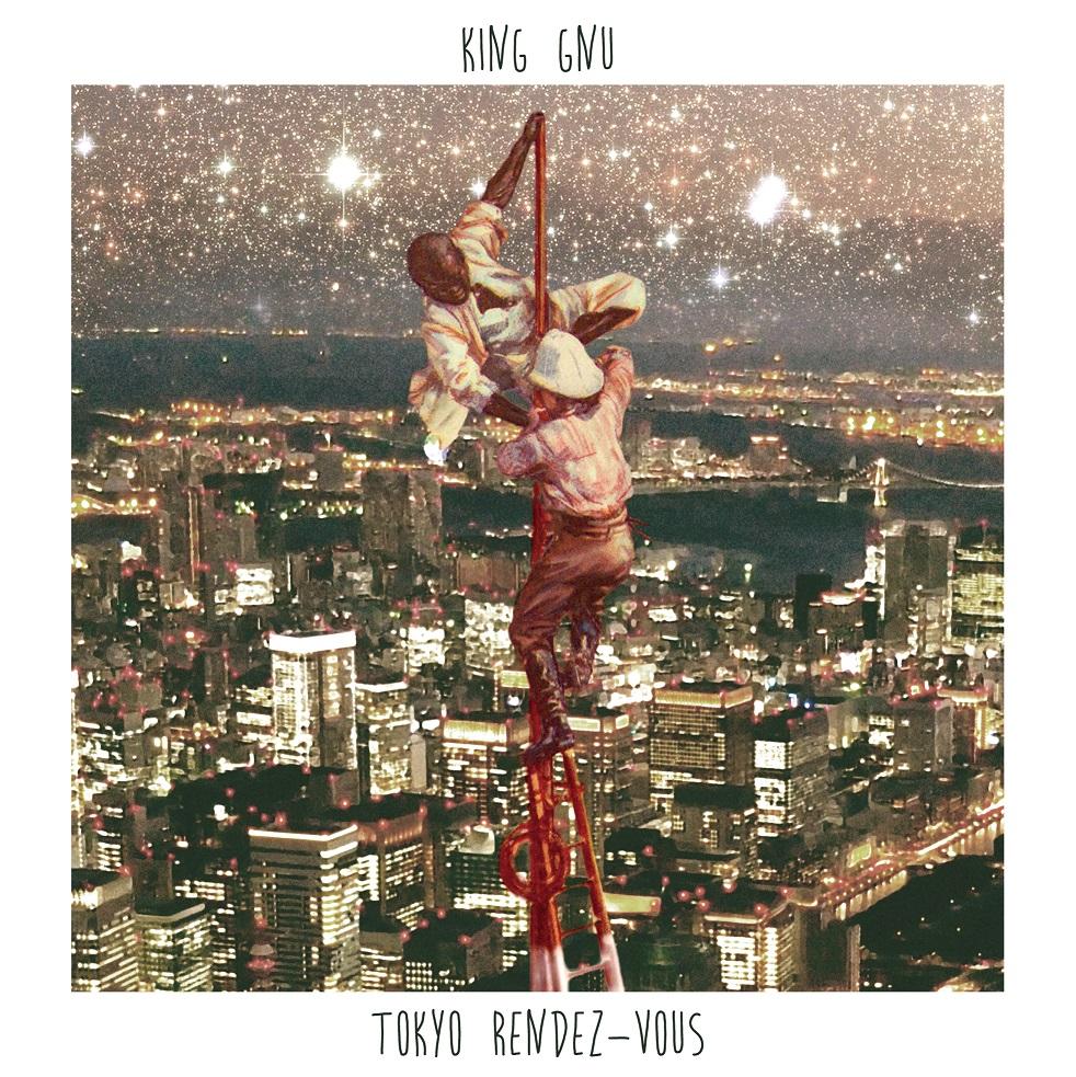 東京の今を鳴らす4人組。トーキョー・ニュー・ミクスチャースタイル、King Gnu『Tokyo Rendez-Vous』