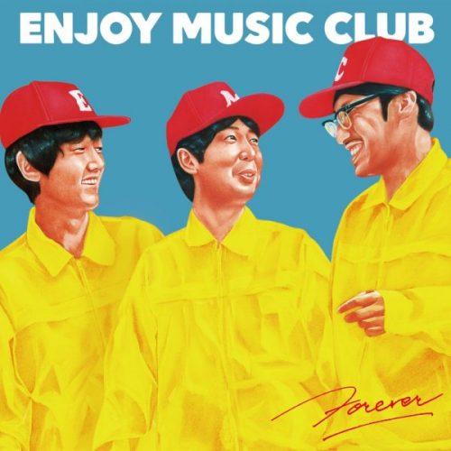 休日のダラダラに最高の脱力系ラップを。Now Playing Vol.7 – Enjoy Music Club『FOREVER』